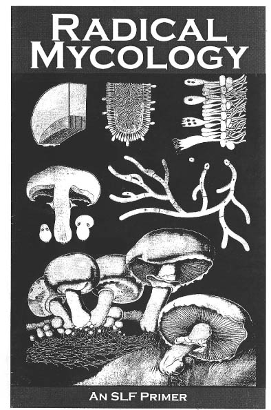 Radical Mycology: A Spore Liberation Front Primer, McCoy, Peter