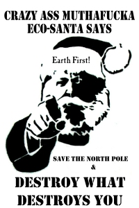 The Earth Liberation Front's Green Christmas Giving Guide