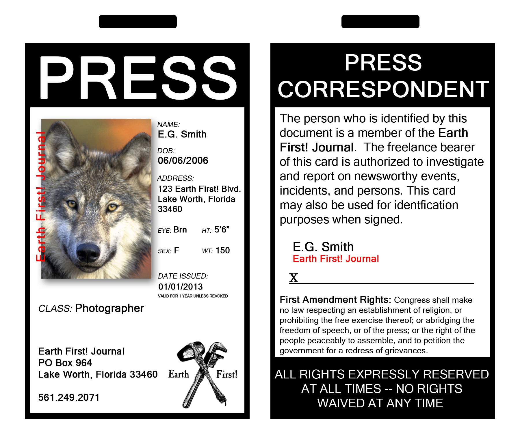 Become an earth first news correspondent earth first for Media press pass template