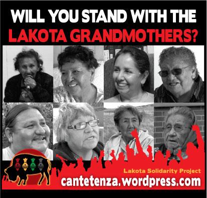 STAND BEHIND THE LAKOTA GRANDMOTHERS!