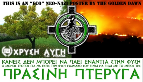 Greek neo-Nazi poster with deep-eco sounding slogan: ""