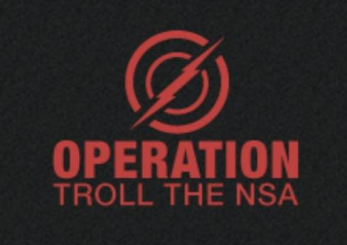 "Photo: Trollthensa.com ""Operation Troll The NSA"" is aimed at jamming the recently-revealed Prism surveillance system, phone records collection and other secret government data-mining endeavors in a coordinated act of protest."