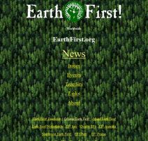 Beware of this website which is masquerading as an Earth First! movement networking tool. Please help us spread the word.
